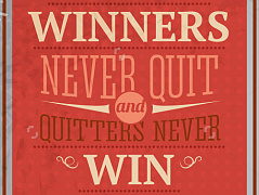 """Winners never quit"""