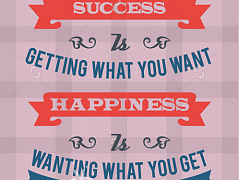 """Succes and happiness"""